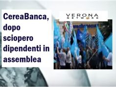 Verona Network, First Cisl, sciopero CereaBanca in un clima pesante