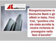 AdnKronos, First Cisl, no esuberi in Deutsche Bank Italia è buona notizia