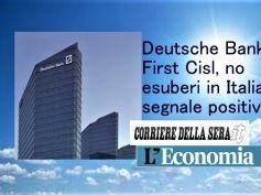 Corsera su Deutsche Bank, esuberi esclusi per First Cisl è segnale positivo