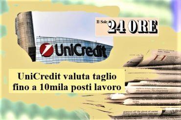 UniCredit, Colombani, grave eventuale ricorso a tagli mentre si tratta per ccnl