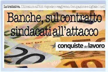 Conquiste del Lavoro su Ccnl banche, sindacati, Abi dia risposte o reagiremo