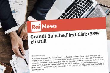 RaiNews24, rapporto First Cisl su utili banche certifica forte incremento utili