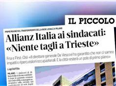 Il Piccolo, First Cisl, salvaguardato il lavoro, a Trieste Allianz non taglia
