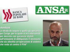 Ansa su Popolare Bari, Colombani, serve operazione di sistema basata su Fitd
