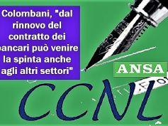 Ansa, Ccnl banche, Colombani, intesa raggiunta riconosce sacrificio lavoratori