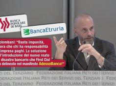 Bari e Etruria, Colombani, chi sbaglia paghi, serve reato di disastro bancario