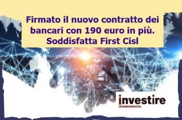 InvestireMag, nuovo anno con contratto per i bancari, soddisfatta First Cisl