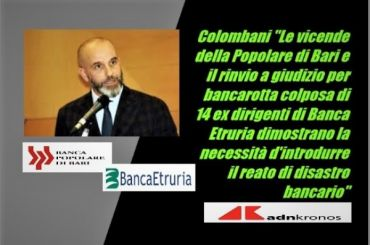 AdnKronos, ex Etruria e PopBari, Colombani, necessaria norma disastro bancario