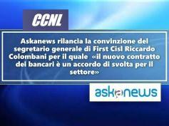 Askanews, Colombani agli attivi unitari, con nuovo contratto bancari più forti