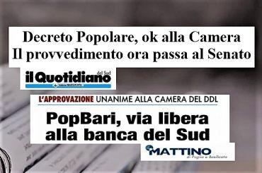 Decreto PopBari, sì da Camera, i giornali pugliesi e la posizione di First Cisl