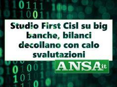 Ansa su studio First Cisl, bene i bilanci delle banche ma per taglio dei costi