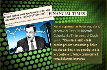 Bene Draghi al FT ma per First Cisl una nuova era si apre se le banche cambiano