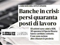 La Spezia, le banche e il territorio, l'analisi in un articolo del Secolo XIX