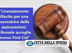 Assicurazioni, tribunale accoglie ricorso First Cisl, è licenziamento illegittimo