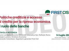 Tavola rotonda First Cisl sul ruolo delle banche nella ripresa dell'economia, video