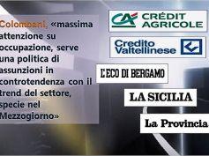 Credit Agricole-Creval, First Cisl su stampa regionale, occupazione è fondamentale
