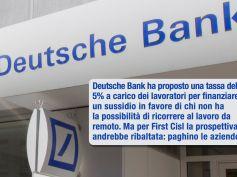 Smart working, Deutsche Bank vuole tassarlo? Allora partiamo dalle aziende