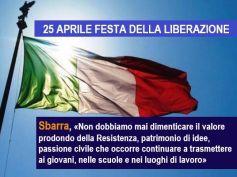Festa della Liberazione, Sbarra, una data simbolica per la rinascita del nostro Paese