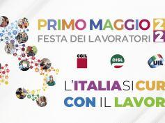 """Primo Maggio, Cgil Cisl Uil, """"L'Italia si Cura con il lavoro"""""""