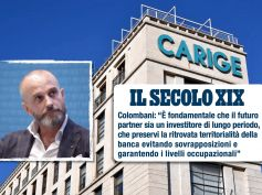 Carige, Colombani sul Secolo XIX, l'incremento dei prestiti va nella giusta direzione