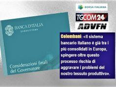 Considerazioni finali governatore Banca d'Italia, Colombani, bene parole di Visco ma criticità piccole banche vanno risolte