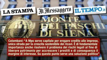 Studio First Cisl su Mps, Colombani ai giornali, per rilancio banca serve capitale, no ritardi Ue