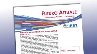 Futuro Attuale, previdenza complementare, le prospettive di rilancio