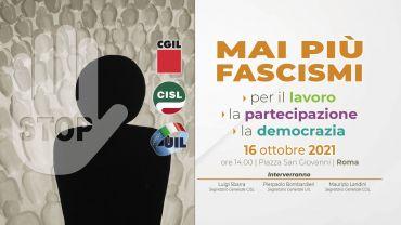 Sabato la manifestazione nazionale di Cgil Cisl Uil 'Mai più fascismi' per riaffermare i valori della Costituzione